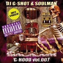 DJ G-SHOT / G-HOOD vol.007