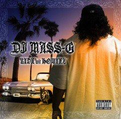 DJ MASS-G / RIDE WIT HOMIEZ