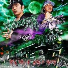 DJ BOOSTAR & DIRTY R.A.Y / NEW BALLIN WORLD ORDER
