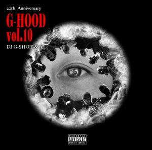 DJ G-SHOT & A / G-HOOD vol.10