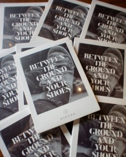 BETWEEN THE GROUND AND YOUR SHOES(DVD)