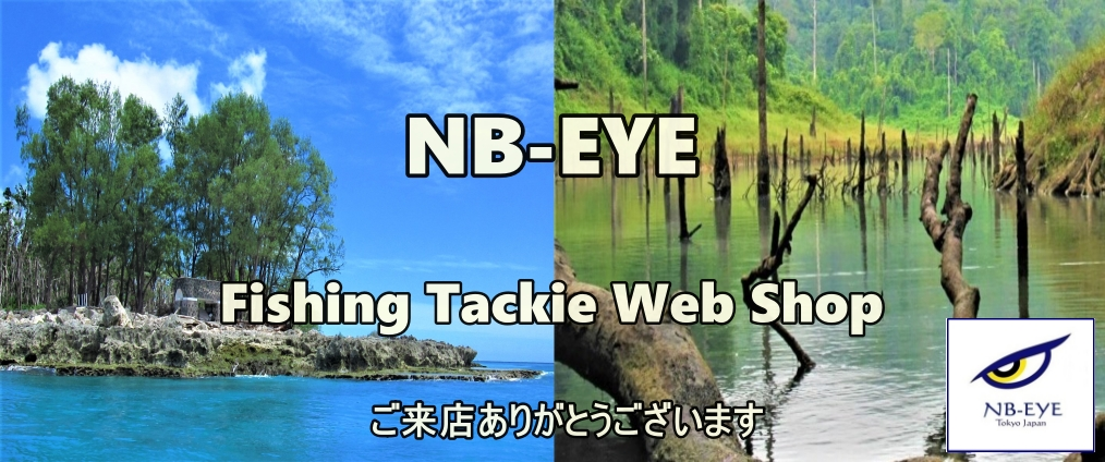 NB−EYE TOKYO JAPAN Fishing Tackle Web Shop