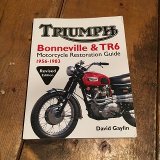 Bonnevill&TR6 Motorcycle Restoration Guide 1956-83
