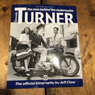 Edward Turner :The man behind the motorcycles