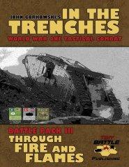 イン・ザ・トレンチ: 砲火をくぐり抜け(In the Trenches: Through Fire and Flames)