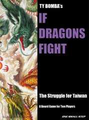 台湾侵攻(If Dragons Fight: China vs. Taiwan in the Near Future)