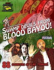 流血の小川から来た沼地の悪魔(Swamp Devils from Blood Bayou)