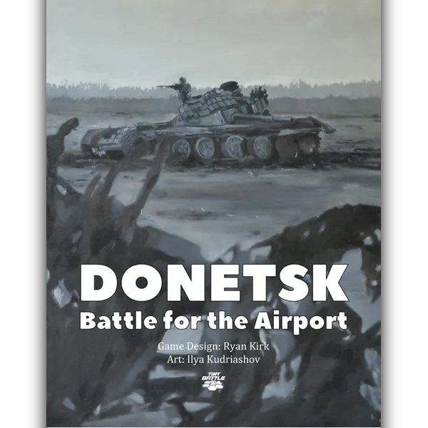 ドネツク空港の戦い(Donetsk: The Battle for the Airfield)