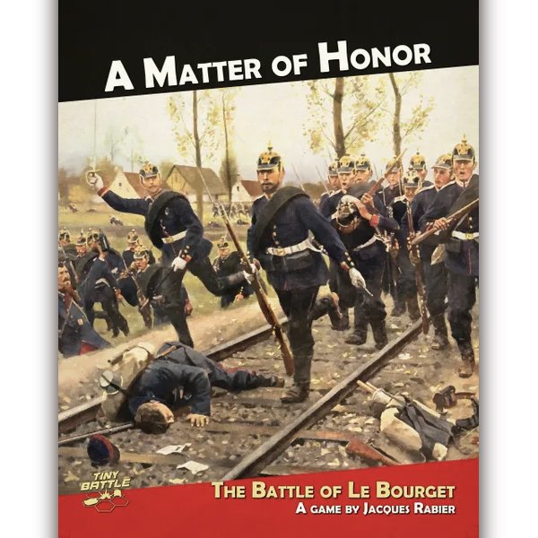 A MATTER OF HONOR: The Battle of Le Bourget