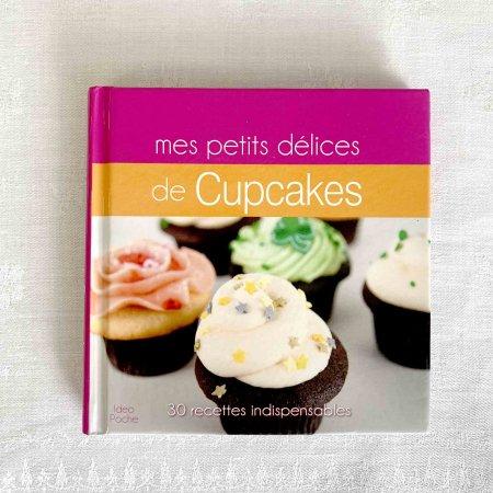 フランス古本 レシピ本 カップケーキ mes petites délices de Cupcakes