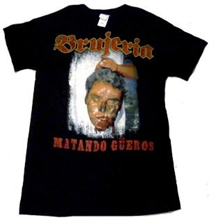 BRUJERIA「MATANDO GUEROS」Tシャツ<img class='new_mark_img2' src='//img.shop-pro.jp/img/new/icons52.gif' style='border:none;display:inline;margin:0px;padding:0px;width:auto;' />