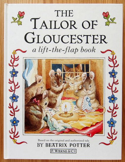 〈英語〉THE TAILOR OF GLOUCESTER a li...