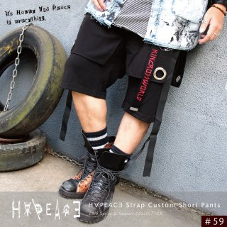 【7/20 22:00〜販売開始】 H∀PEAC∃ Strap Custom Short Pants